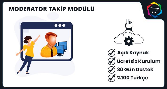 Opencart  Moderatör Takip Modülü